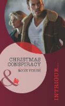 Christmas Conspiracy (Mills & Boon Intrigue)
