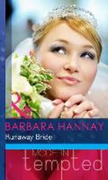 Runaway Bride (Mills & Boon Modern Heat) (Changing Grooms, Book 2)