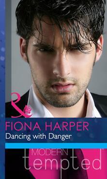 Dancing with Danger (Mills & Boon Modern Heat)