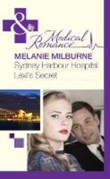 Sydney Harbour Hospital: Lexi's Secret (Mills & Boon Medical) (Sydney Harbour Hospital, Book 5)