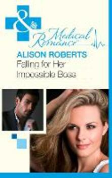Falling for Her Impossible Boss (Mills & Boon Medical) (Heartbreakers of St Patrick's Hospital, Book 2)