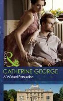 Wicked Persuasion (Mills & Boon Modern)