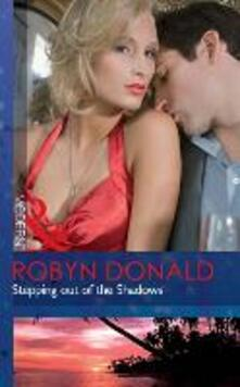 Stepping out of the Shadows (Mills & Boon Modern)