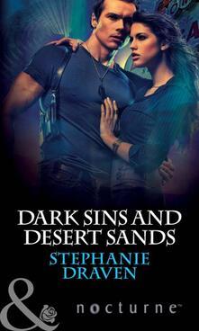 Dark Sins and Desert Sands (Mills & Boon Nocturne) (Mythica, Book 4)