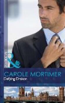 Defying Drakon (Mills & Boon Modern) (The Lyonedes Legacy, Book 1)