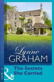 The Secrets She Carried (Mills & Boon Modern) (Lynne Graham Collection)