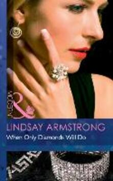When Only Diamonds Will Do (Mills & Boon Modern)
