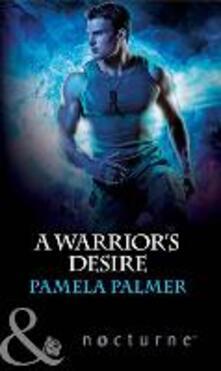 Warrior's Desire (Mills & Boon Nocturne)