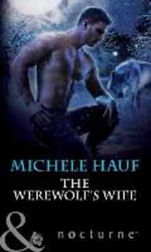 Werewolf's Wife (Mills & Boon Nocturne)
