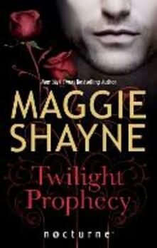 Twilight Prophecy (Mills & Boon Nocturne) (Children of Twilight, Book 1)