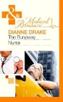 The Runaway Nurse (Mills & Boon Medical)