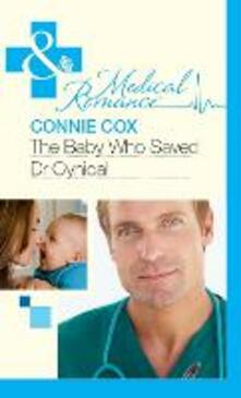 Baby Who Saved Dr Cynical (Mills & Boon Medical)