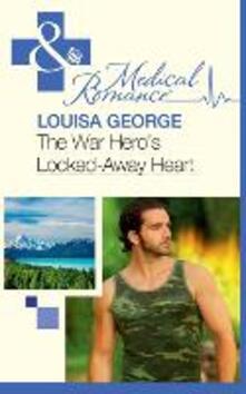 War Hero's Locked-Away Heart (Mills & Boon Medical)