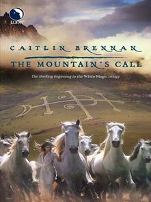 Mountain's Call (White Magic, Book 1)