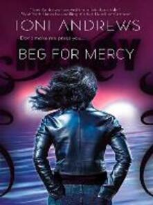 Beg For Mercy (Mills & Boon M&B) (A Mercy Hollings Novel, Book 1)
