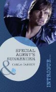 Special Agent's Surrender (Mills & Boon Intrigue)