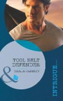 Tool Belt Defender (Mills & Boon Intrigue)