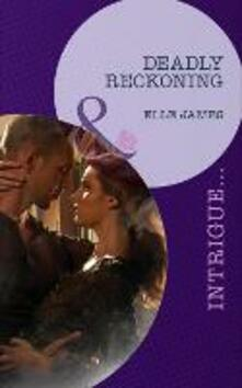 Deadly Reckoning (Mills & Boon Intrigue)