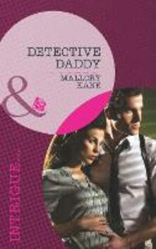 Detective Daddy (Mills & Boon Intrigue) (Situation: Christmas, Book 1)