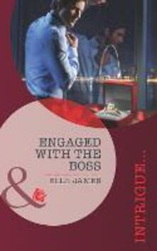 Engaged with the Boss (Mills & Boon Intrigue) (Situation: Christmas, Book 2)