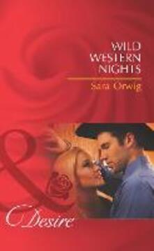 Wild Western Nights (Mills & Boon Desire)