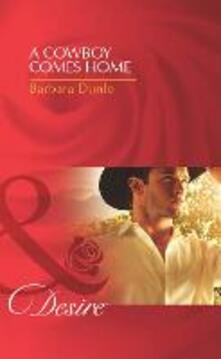 Cowboy Comes Home (Mills & Boon Desire) (Colorado Cattle Barons, Book 1)