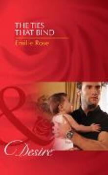 Ties that Bind (Mills & Boon Desire) (Billionaires and Babies, Book 28)