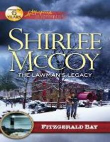 Lawman's Legacy (Mills & Boon Love Inspired Suspense) (Fitzgerald Bay, Book 1)