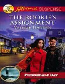 Rookie's Assignment (Mills & Boon Love Inspired Suspense)