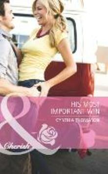 His Most Important Win (Mills & Boon Cherish)