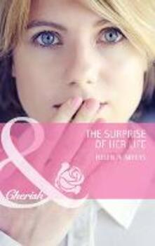 Surprise of Her Life (Mills & Boon Cherish)