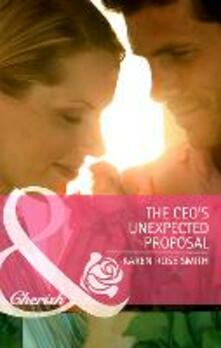 CEO's Unexpected Proposal (Mills & Boon Cherish) (Reunion Brides, Book 3)