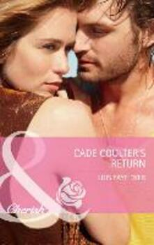 Cade Coulter's Return (Mills & Boon Cherish) (Big Sky Brothers, Book 1)