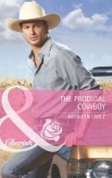 Prodigal Cowboy (Mills & Boon Cherish)