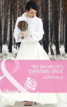 Bachelor's Christmas Bride (Mills & Boon Cherish) (Northbridge Nuptials, Book 15)