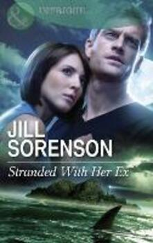 Stranded With Her Ex (Mills & Boon Intrigue)