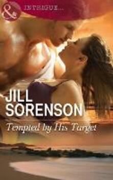 Tempted by His Target (Mills & Boon Intrigue)