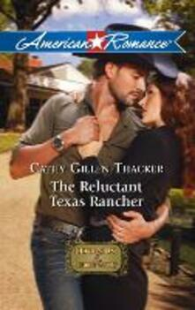 Reluctant Texas Rancher (Mills & Boon American Romance)