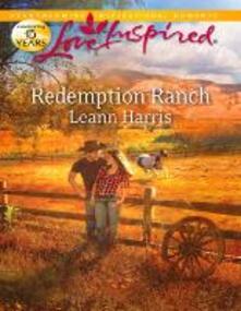 Redemption Ranch (Mills & Boon Love Inspired)
