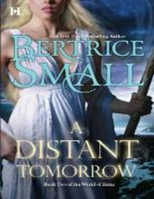 Distant Tomorrow (Mills & Boon M&B) (World of Hetar, Book 2)
