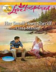 Her Small-Town Sheriff (Mills & Boon Love Inspired) (Moonlight Cove, Book 3)