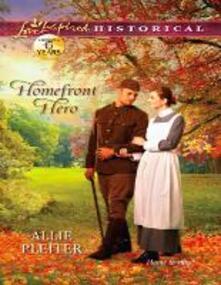 Homefront Hero (Mills & Boon Love Inspired Historical)