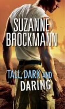 Tall, Dark and Daring: The Admiral's Bride (Tall, Dark and Dangerous, Book 8) / Identity: Unknown (Tall, Dark and Dangerous, Book 10) (Mills & Boon M&B)