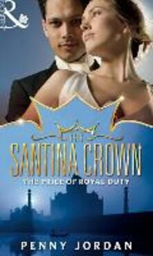 Price of Royal Duty (Mills & Boon M&B) (The Santina Crown, Book 1)