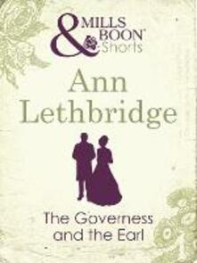 Governess and the Earl (Mills & Boon Short Stories)