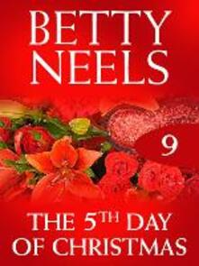 Fifth Day of Christmas (Mills & Boon M&B) (Betty Neels Collection, Book 9)