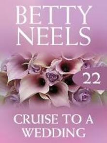 Cruise to a Wedding (Mills & Boon M&B) (Betty Neels Collection, Book 22)