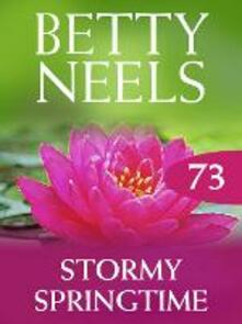 Stormy Springtime (Mills & Boon M&B) (Betty Neels Collection, Book 73)