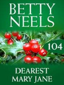 Dearest Mary Jane (Mills & Boon M&B) (Betty Neels Collection, Book 104)