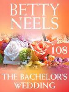 Bachelor's Wedding (Mills & Boon M&B) (Betty Neels Collection, Book 108)